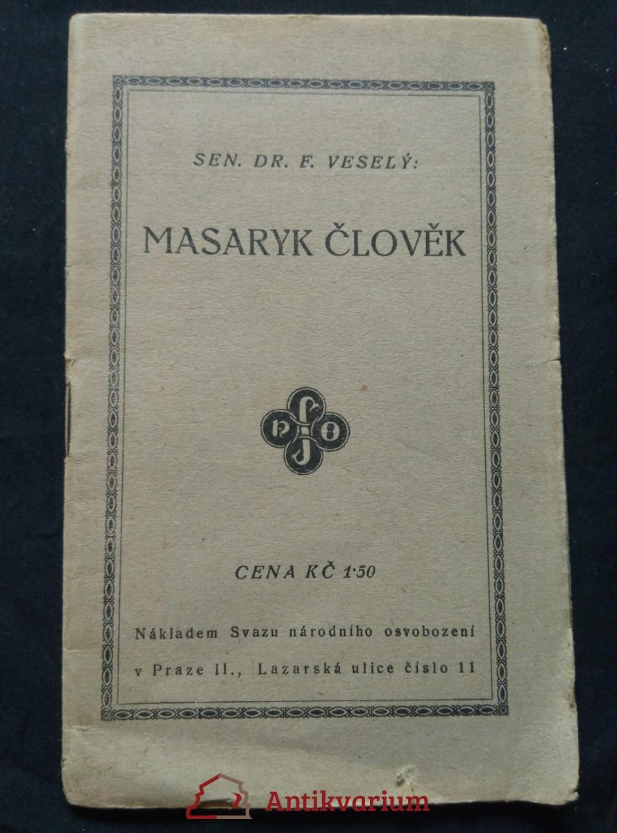 Masaryk člověk (Obr, 31 s.)