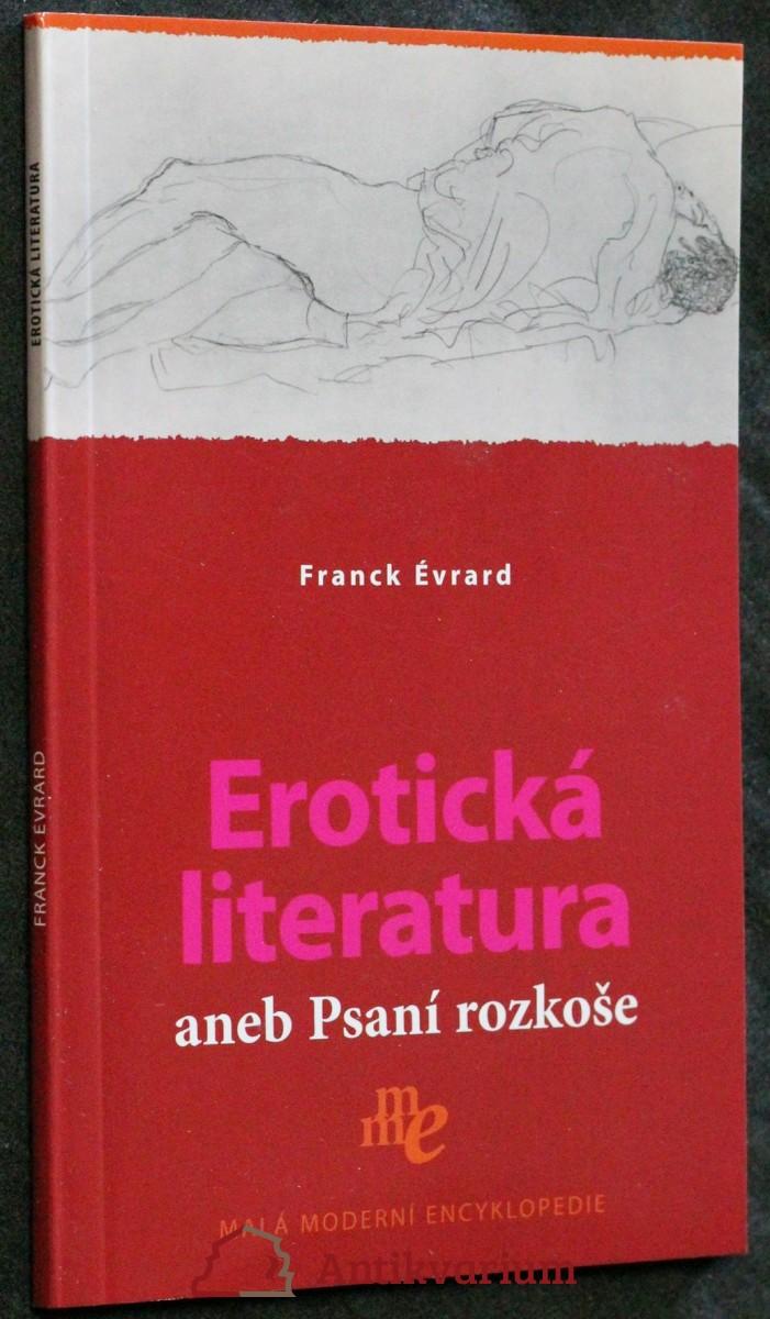 Erotická literatura, aneb, Psaní rozkoše