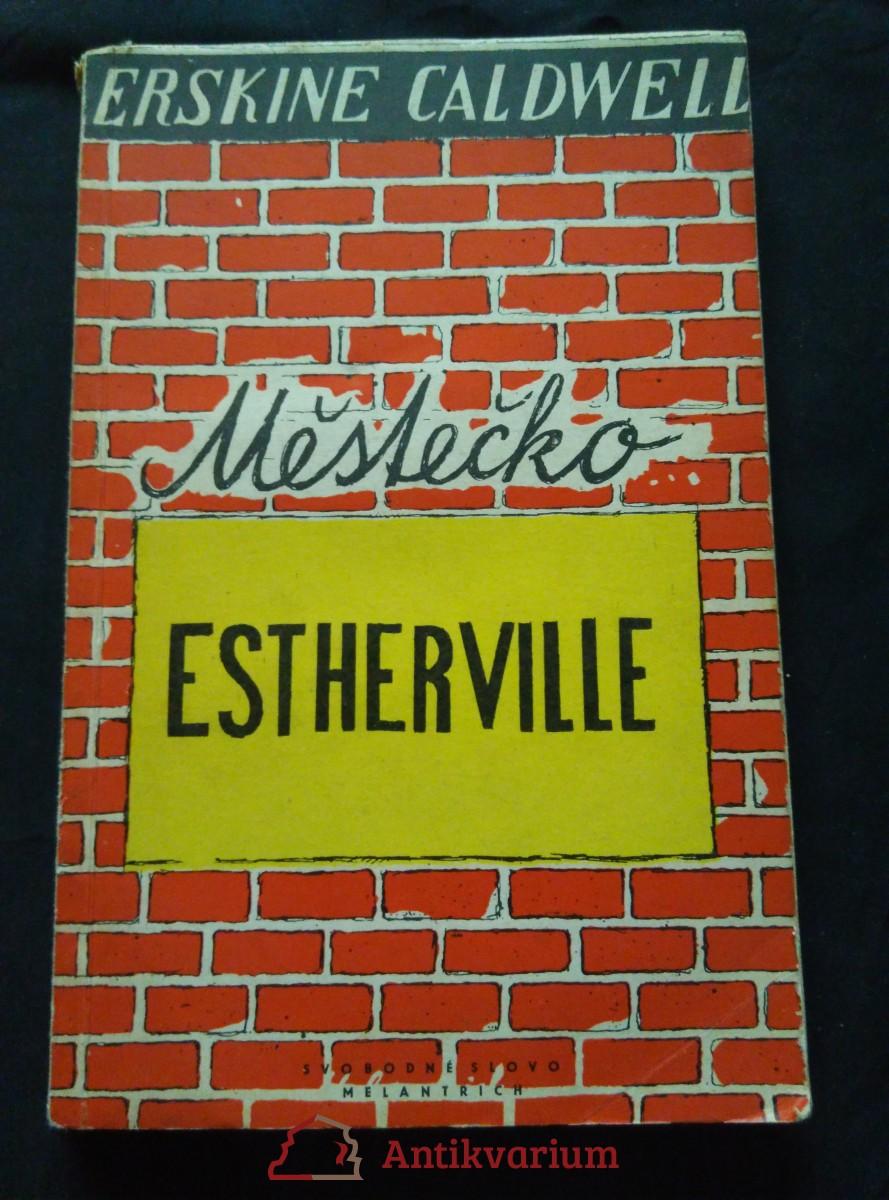 Městečko Estherville (Obr, 196 s., ob a il. O. Mrkvička)