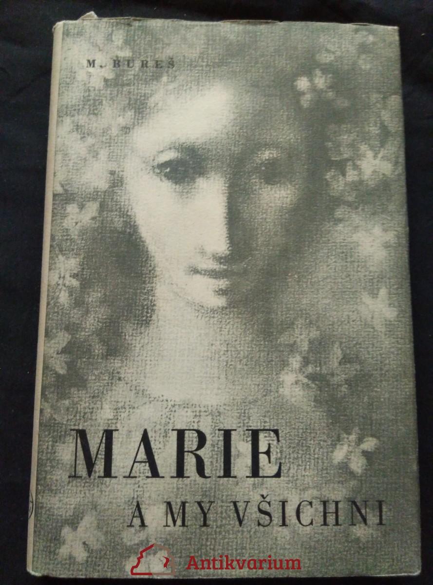 Marie a my všichni (Oppl, 184 s., ob a il.  L. Jiřincová)
