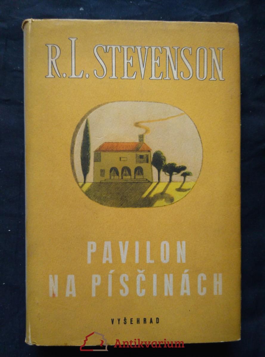 Pavilon na písčinách (Ocpl, 656 s., ob a il. F. Tichý)