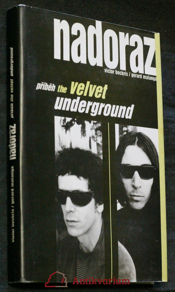 Nadoraz : příběh The Velvet Underground