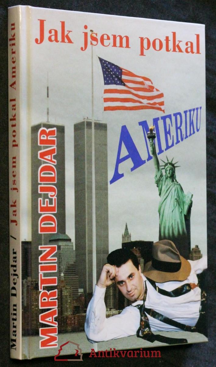 Jak jsem potkal Ameriku
