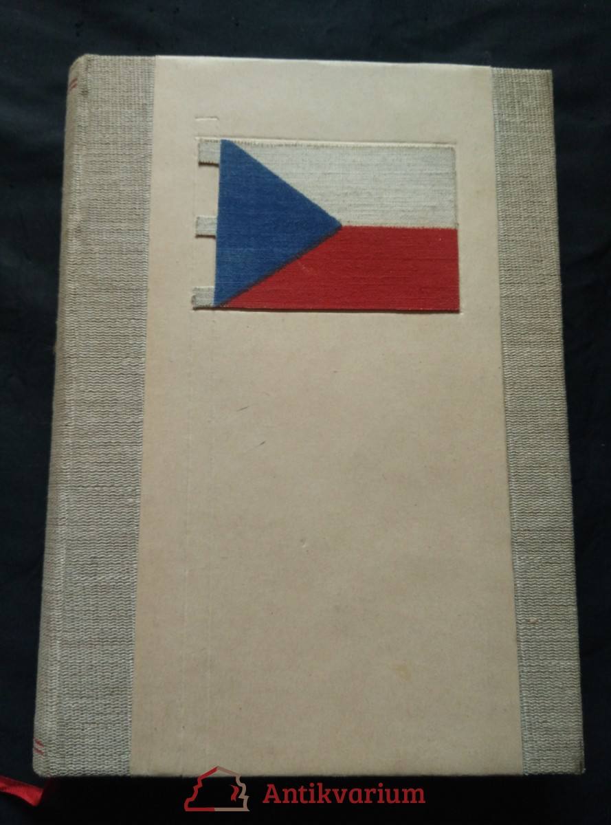 Bojující Československo 1938 - 1945 - soubor dokumentů, projevy a korespondence E. Beneše ad. (Oppl s čs. vlajkou, 240 s., front orig lito H. Viktorinové)