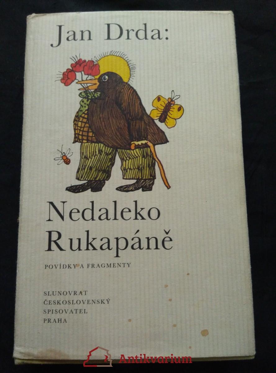 Nedaleko Rukapáně - povídky (Ocpl, 320 s., il. S. Duda, typo O. Hlavsa)