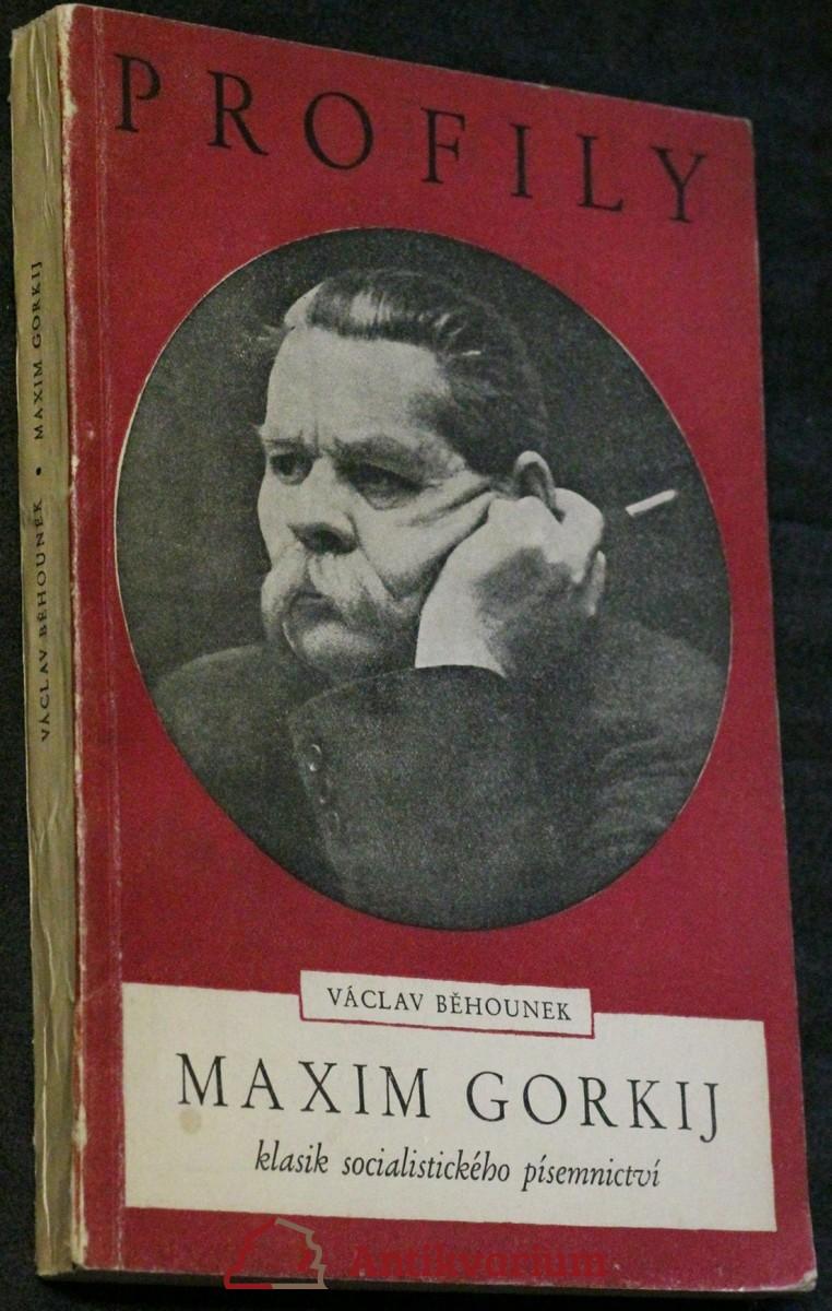 Maxim Gorkij, klasik socialistického písemnictví