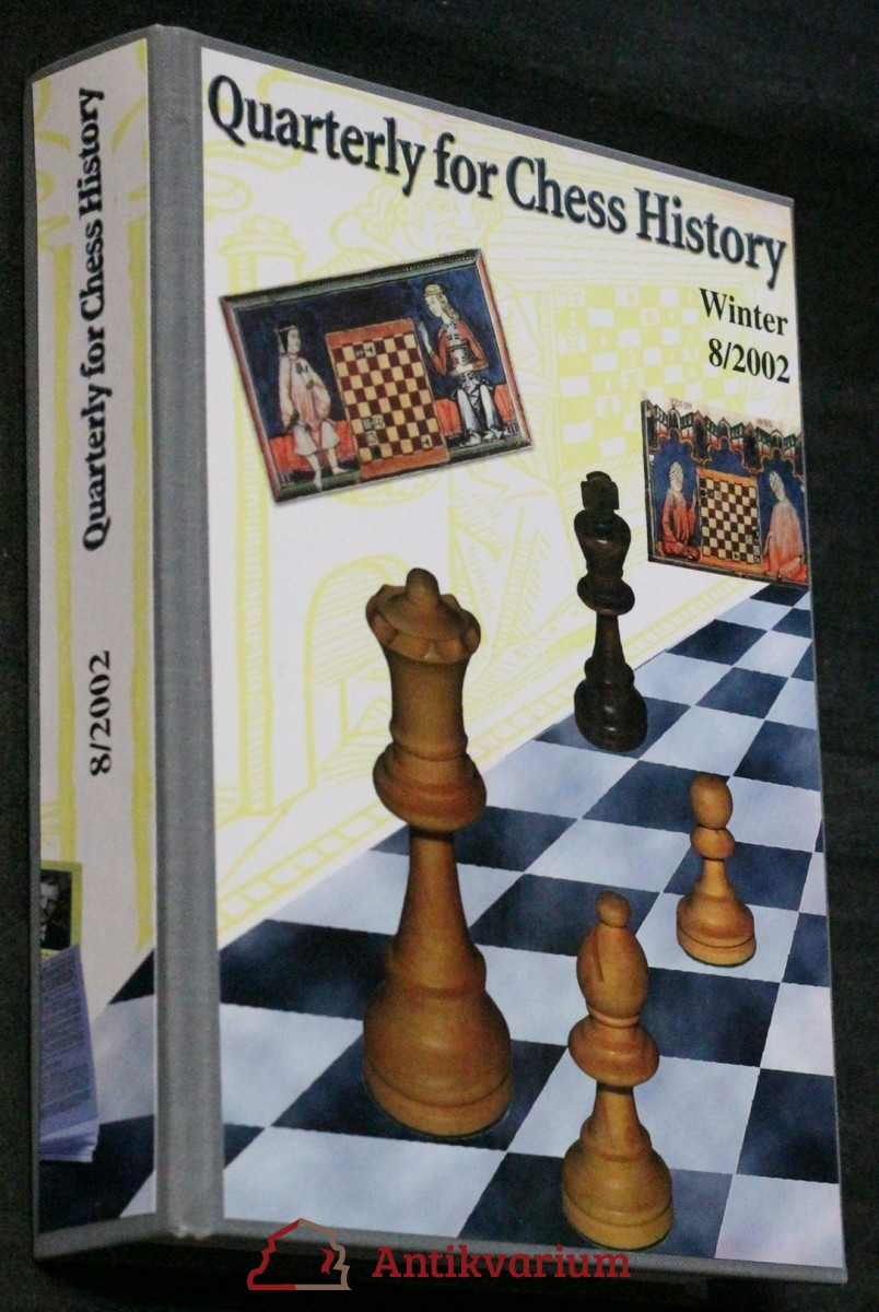 Quarterly for chess history, winter 8/2002