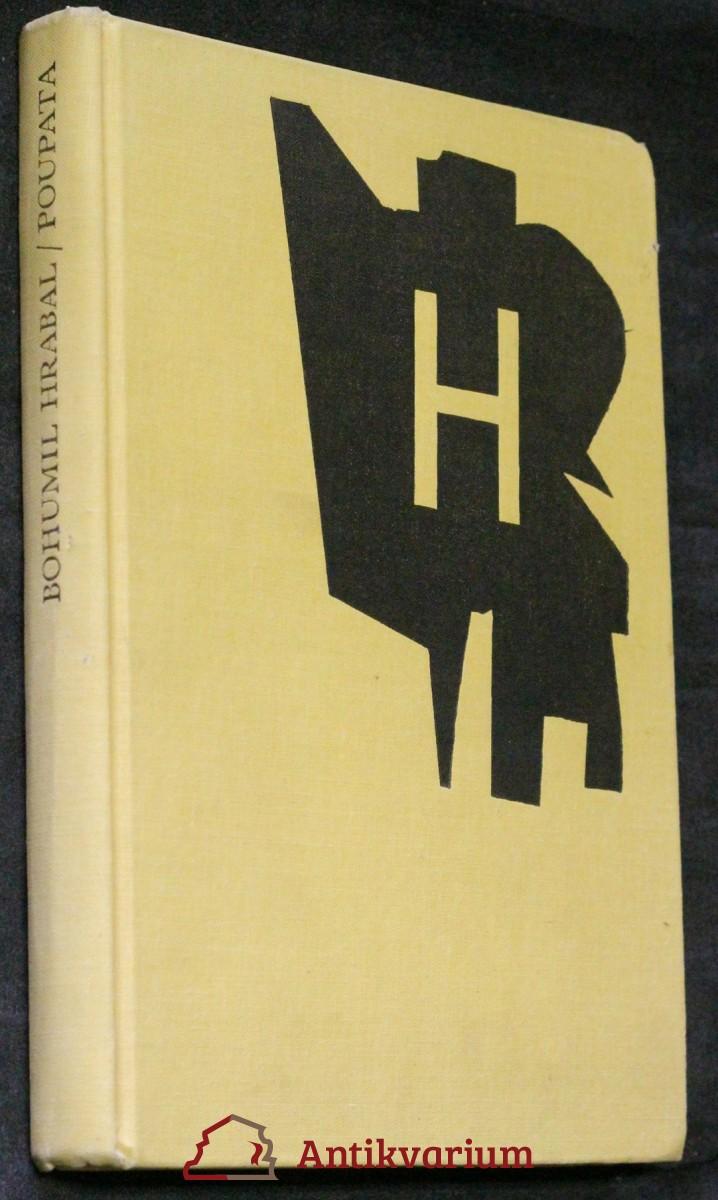 Poupata : křehké i rabiátské texty z let 1938-1952
