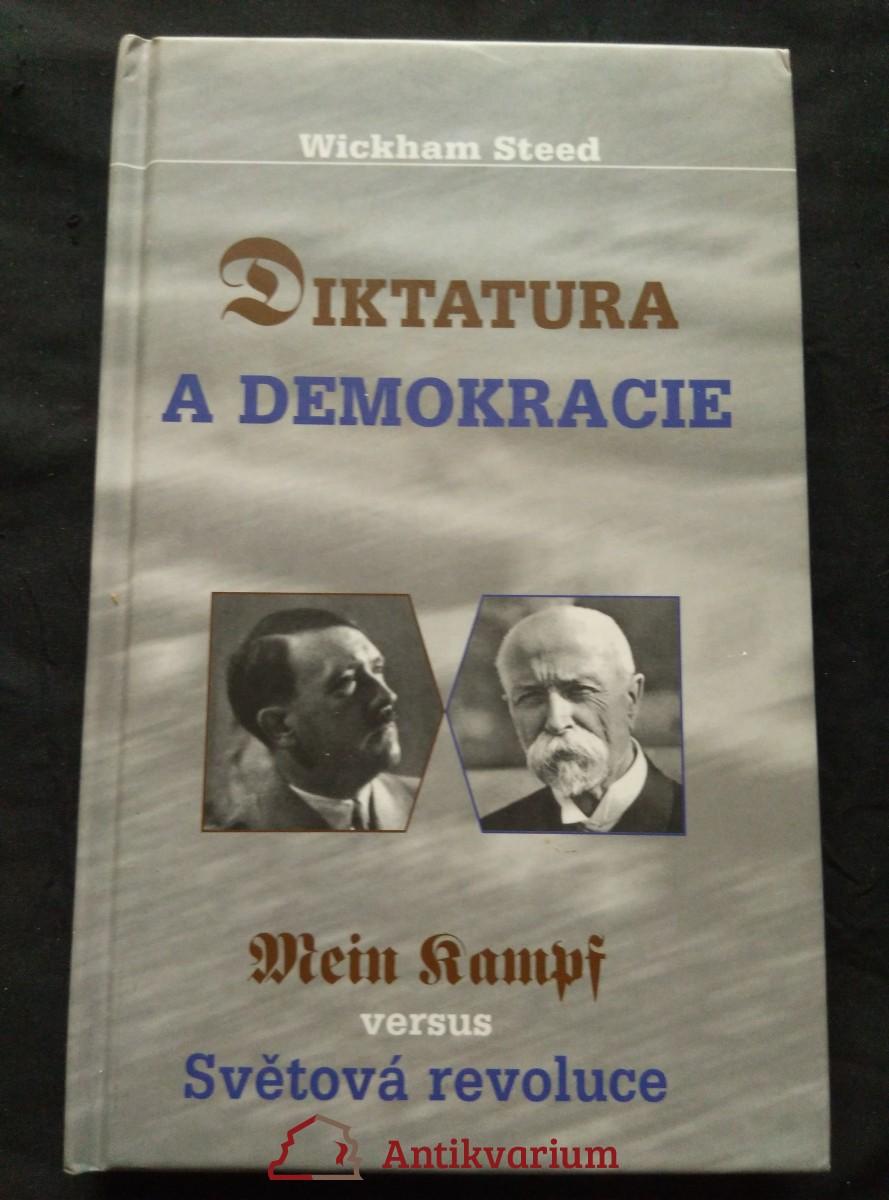 Diktatura versus demokracie - Mein kampf versus Světová revoluce (pv, 128 s.)