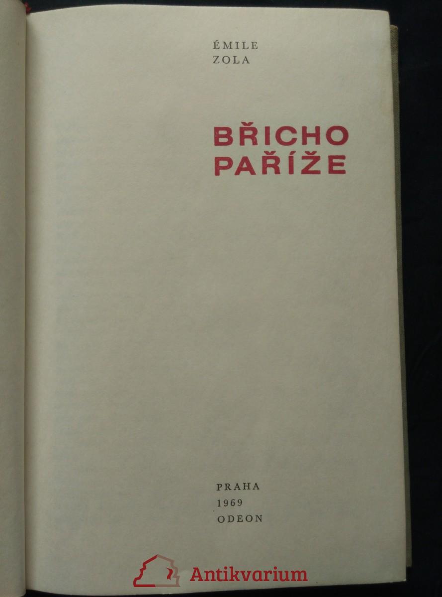Břicho Paříže (Ocpl., 256 s.)