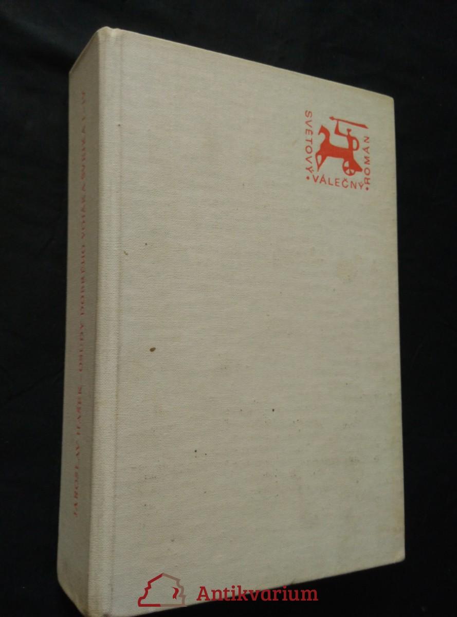 Osudy dobrého vojáka Švejka I-IV v 1 svazku (Ocpl., 616 s., il. Josef Lada)