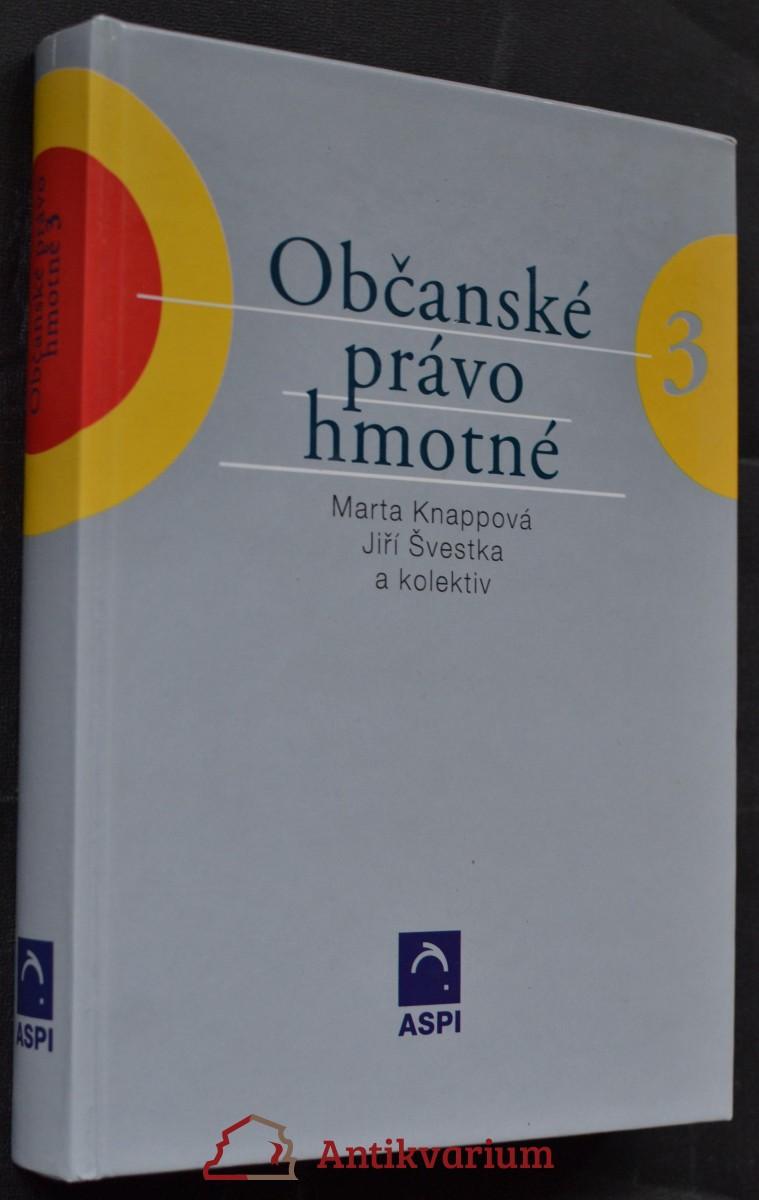 Občanské právo hmotné. Svazek III.