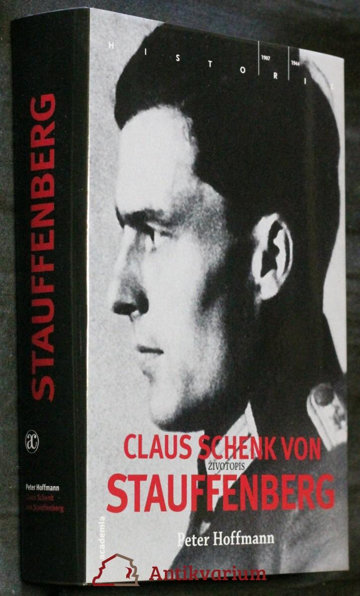 Claus Schenk von Stauffenberg : životopis