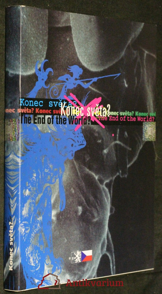 Konec světa? : Palác Kinských 26.5.-19.11.2000