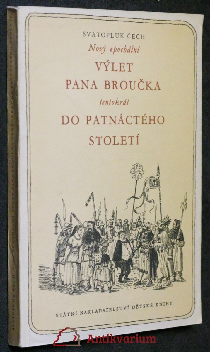 Nový epochální výlet pana Broučka, tentokrát do patnáctého století