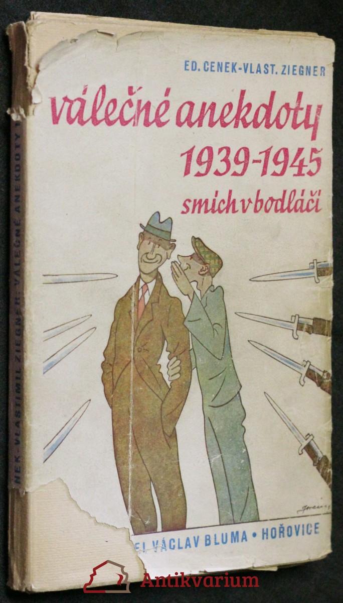 Válečné anekdoty 1939-1945 : smích v bodláčí