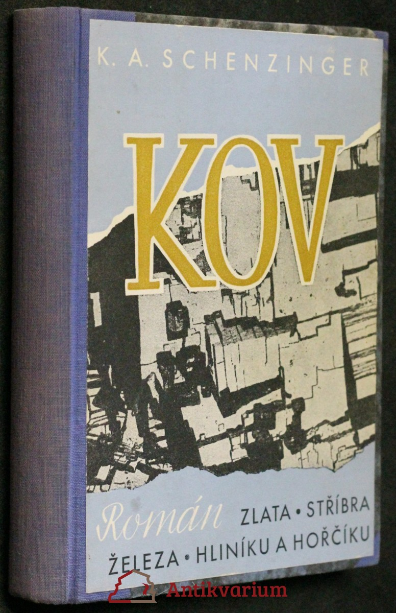 Kov : román zlata, stříbra, železa, hliníku a hořčíku