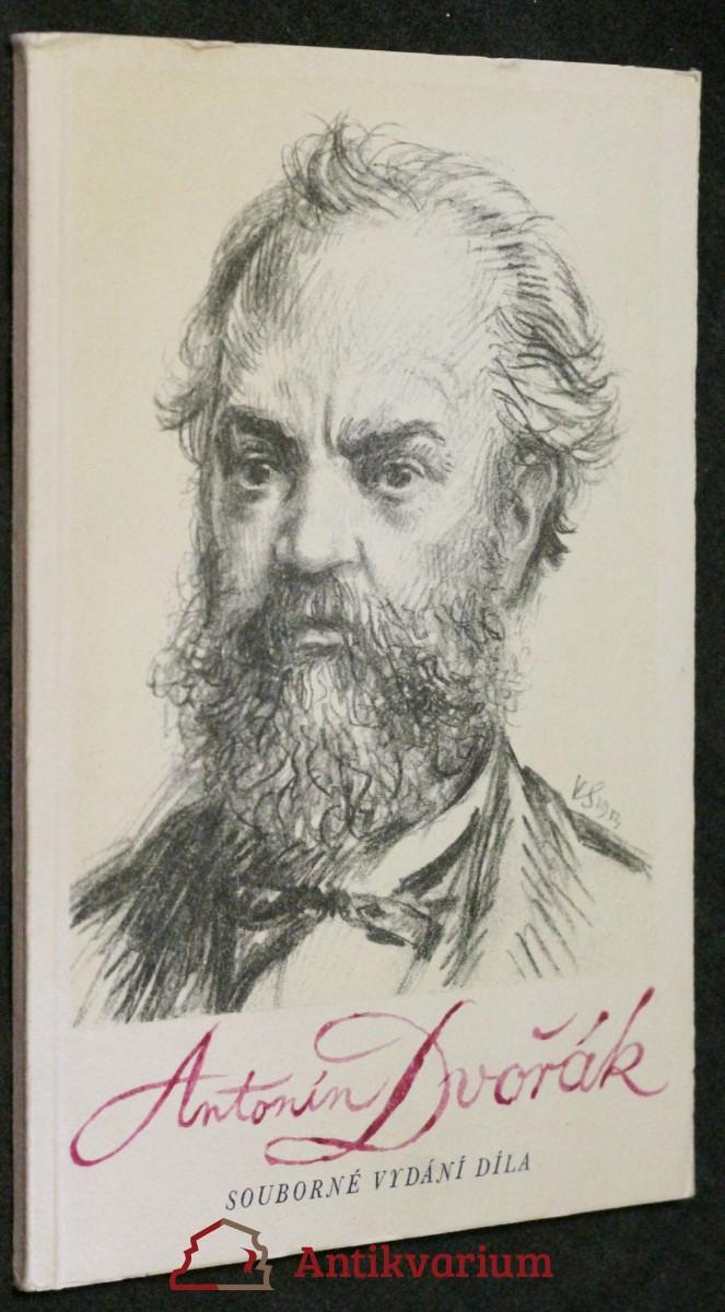 Antonín Dvořák : souborné vydání díl