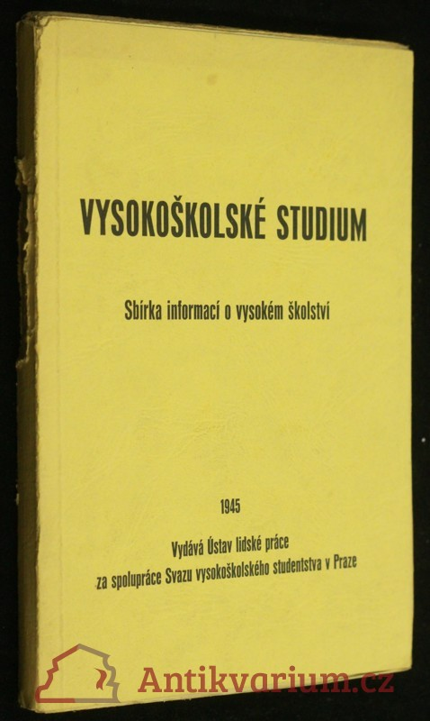 antikvární kniha Vysokoškolské studium : sbírka informací o vysokém školství, 1945