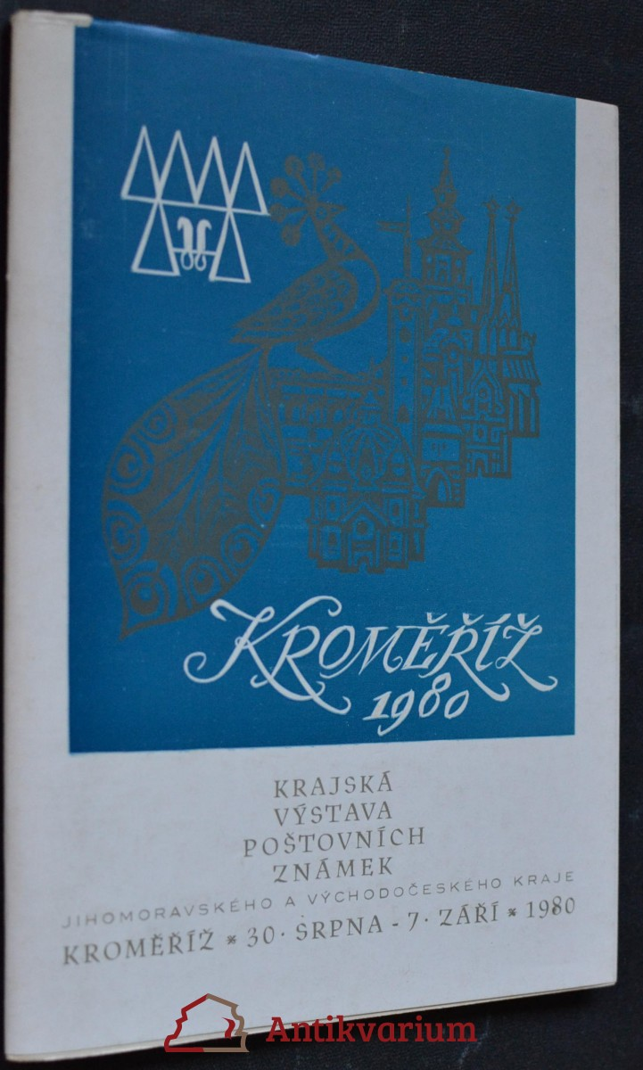 antikvární kniha Kroměříž 1980: Krajská výstava poštovních známek Jihomoravského a Východočeského kraje, 1980