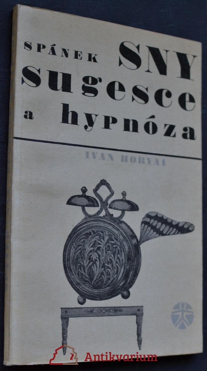 Spánek, sny, sugesce a hypnóza