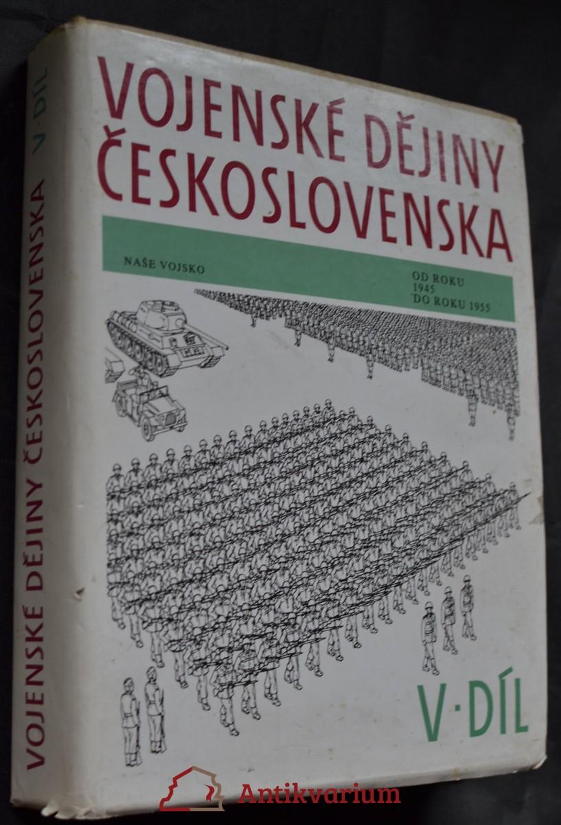 Vojenské dějiny Československa, 5. díl