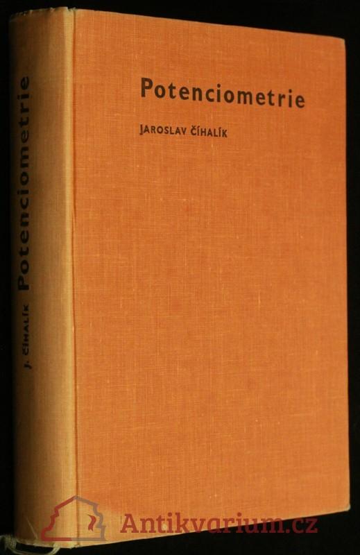 antikvární kniha Potenciometrie, 1961