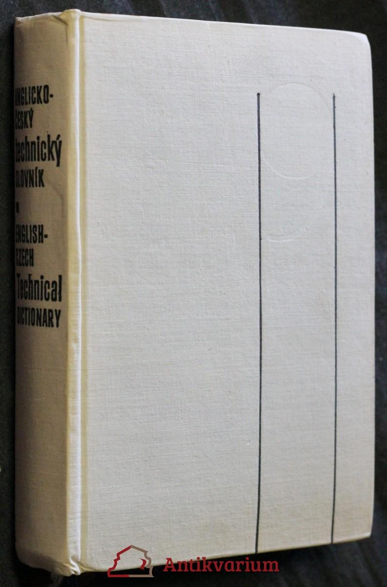 Anglicko-český technický slovník : určeno [také] studujícím