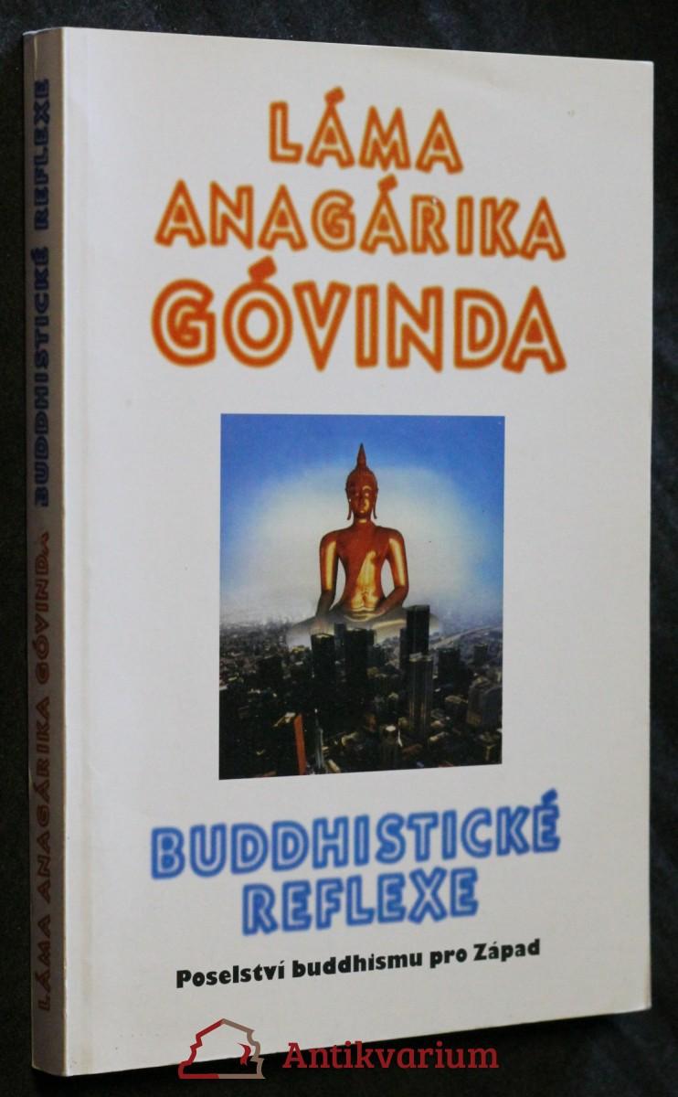 Buddhistické reflexe : poselství buddhismu pro Západ