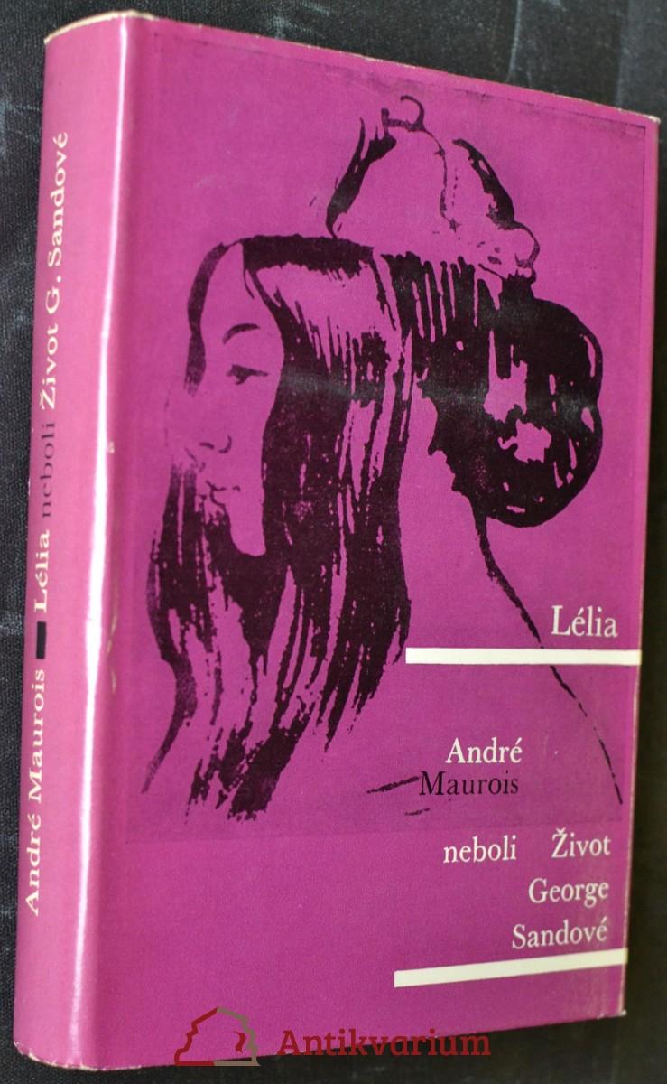 Lélia, neboli, Život George Sandové