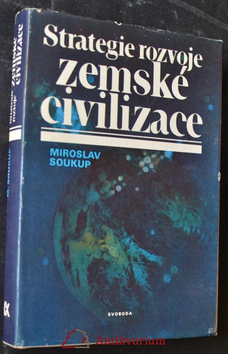 Strategie rozvoje zemské civilizace : reprodukce globálního antropoekologického komplexu v procesu sebeorganizace lidstva