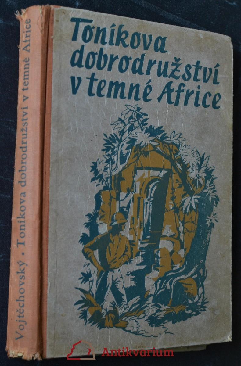 Toníkova dobrodružství v temné Africe : Špionážní román