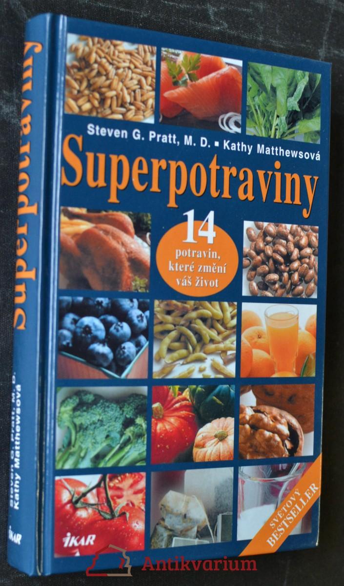 Superpotraviny : 14 potravin, které změní váš život