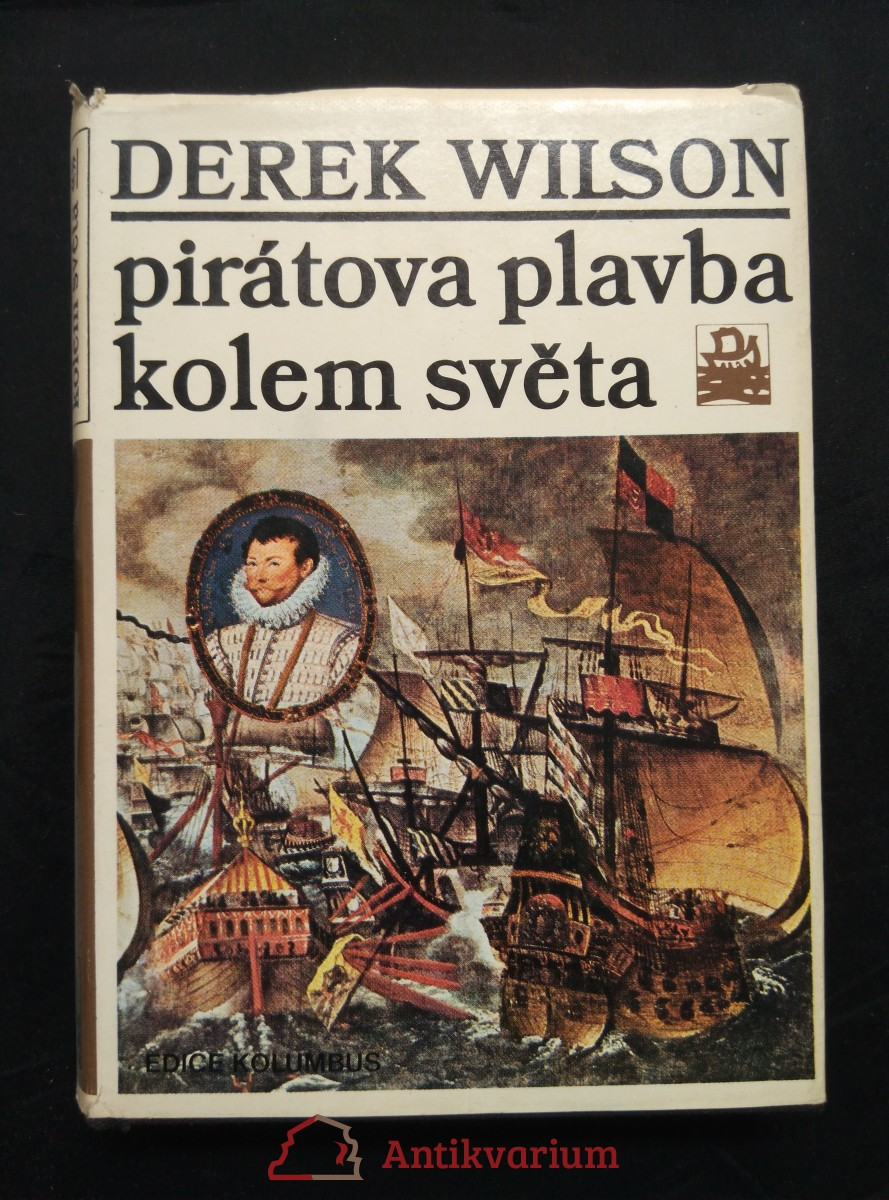 Pirátova plavba kolem světa - Francis Drake (Ocpl, 248 s.)