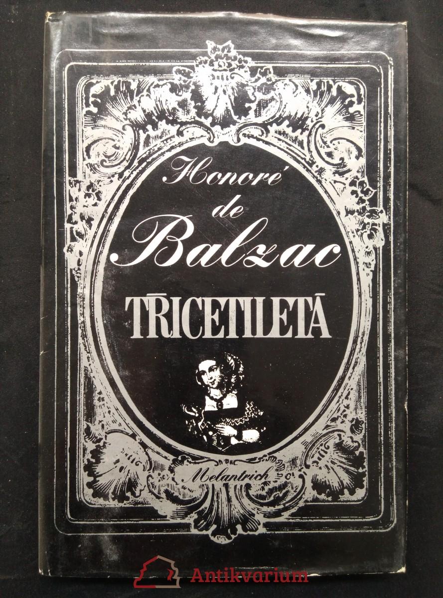 Třicetiletá (Ocpl, 184 s., ob a il. K. Teissig)