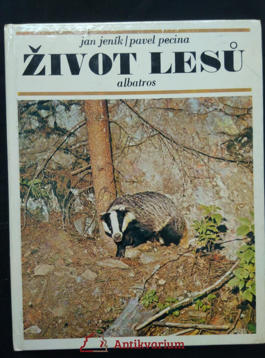 Život lesů (A4, lam, 80 s., foto, il. Květoslav Hísek ad.)