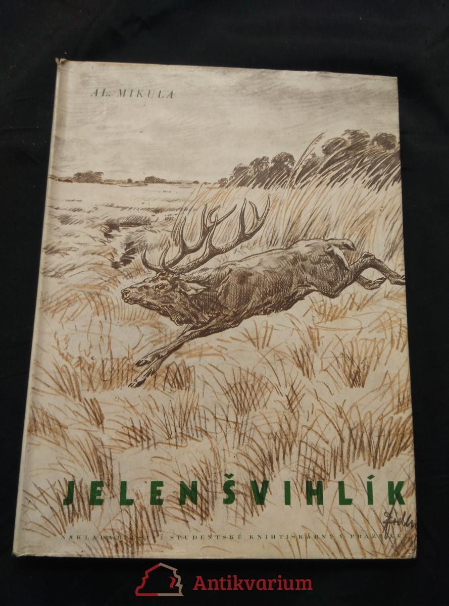Jelen Švihlík (A4, Oppl, 88 s., il. J. Židlický)