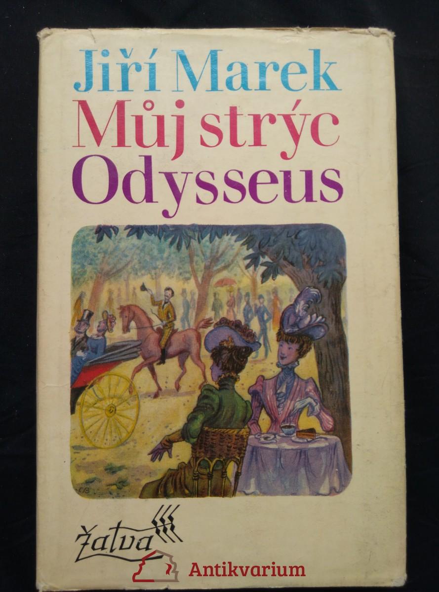 Můj strýc Odysseus (Ocpl., 270 s.)