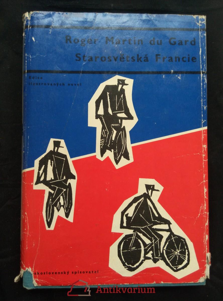 Starosvětská Francie (Ocpl, 128 s., ob Z. Seydl, il. E. Hájek, dosl. A. J. Liehm)