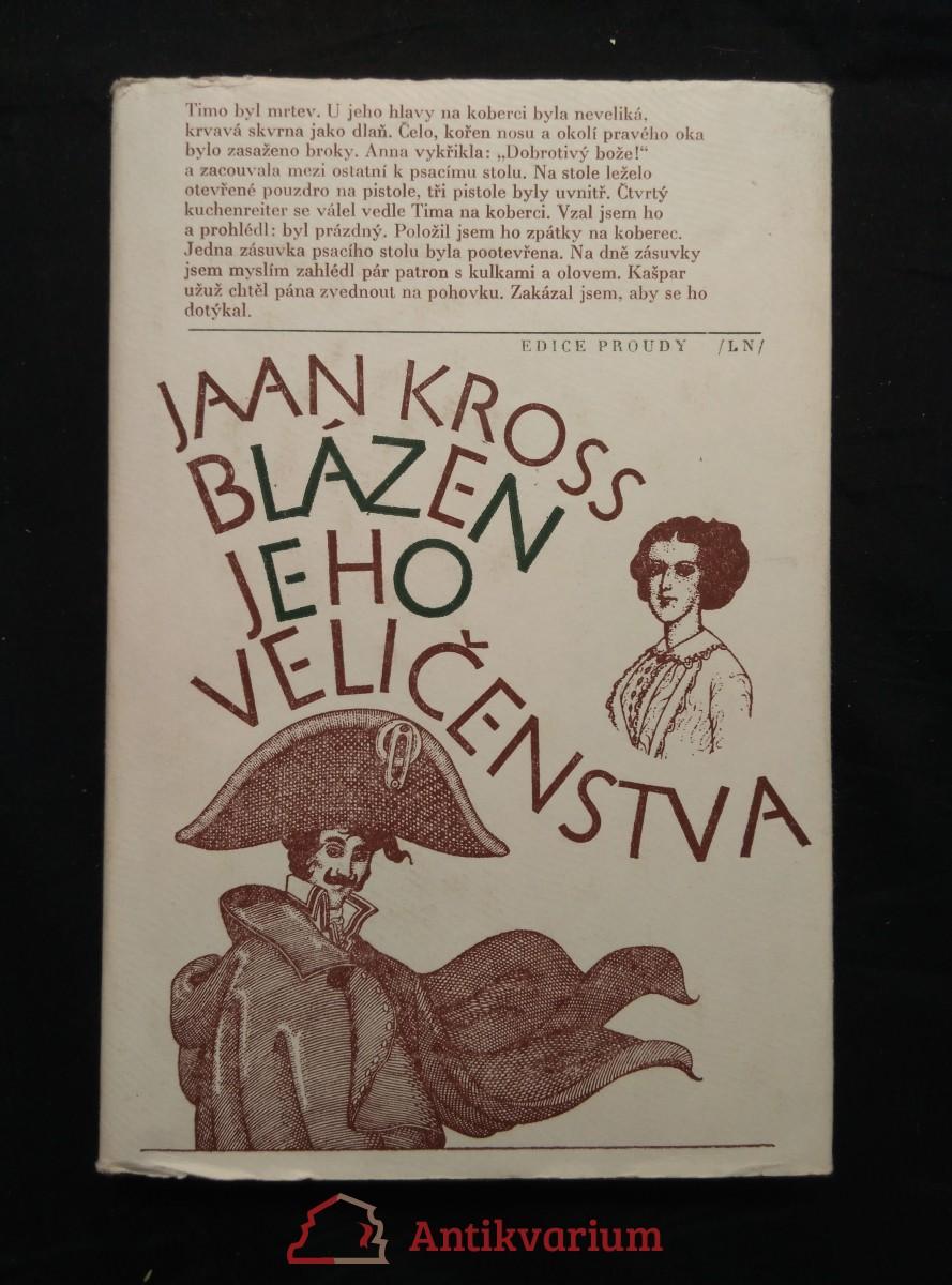 antikvární kniha Blázen Jeho Veličenstva (von Bock v. Alexander I.), 1985