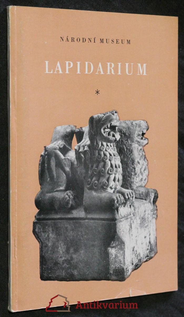 Národní museum, lapidarium : katalog