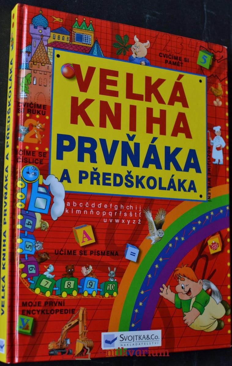 Velká kniha prvňáka a předškolák