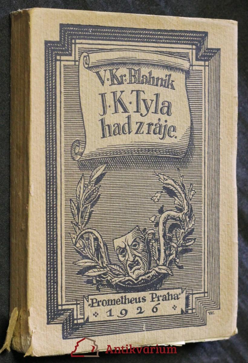J.K. Tyla had z ráje : život - Divadlo
