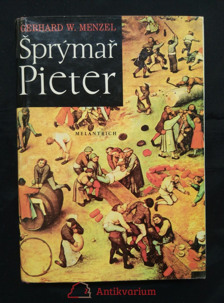 Šprýmař Pieter - Pieter Bruegel (Ocpl, 416 s., čb a bar obr příl.)