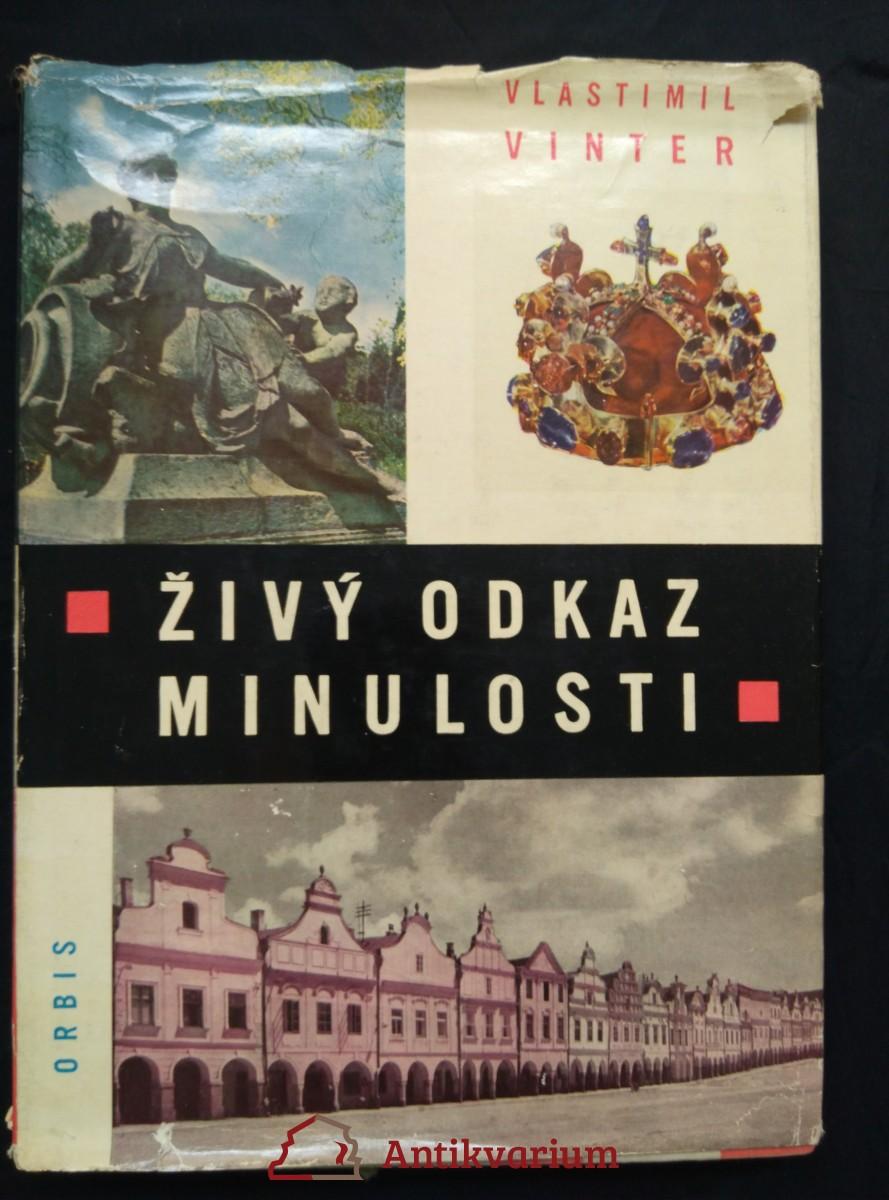 Živý odkaz minulosti (Kulturní památky v Československu - Ocpl, 307 s., 242 příl., ob. Z. Sklenář)