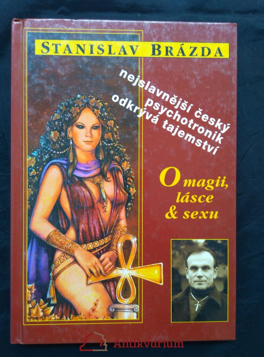 antikvární kniha O magii, lásce a sexu (lam, 204 s., 16 s příl., bar foto), 1998