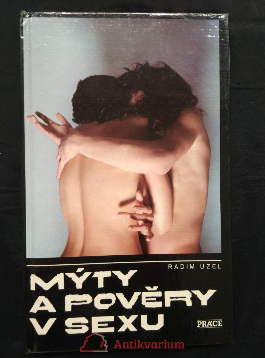 Mýty a pověry v sexu (lam, 160 s., foto Tono Stano)