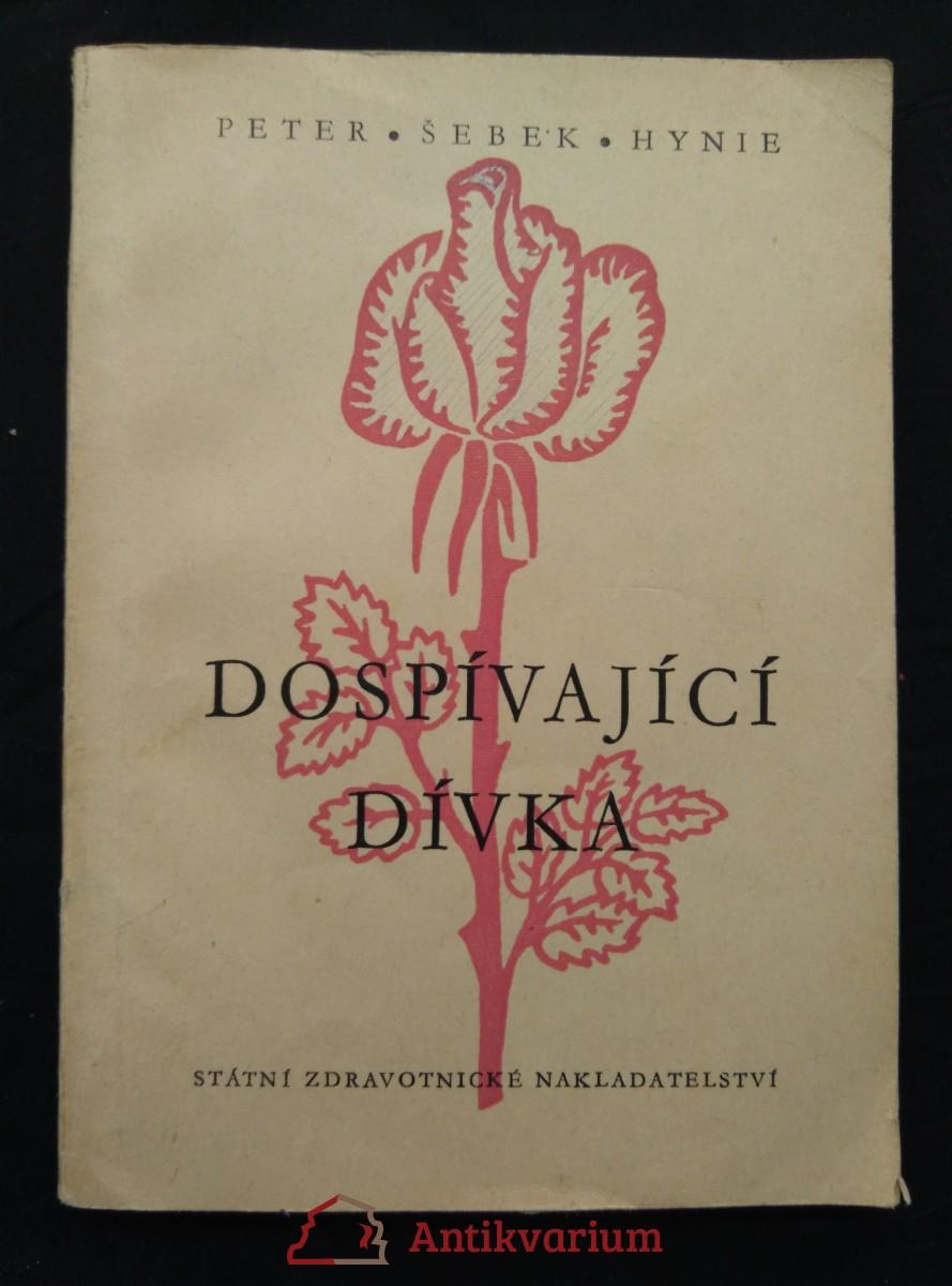 Dospívající dívka - Lékařské poučení ženské mládeži (Obr, 152 s., il. L. Vacek)