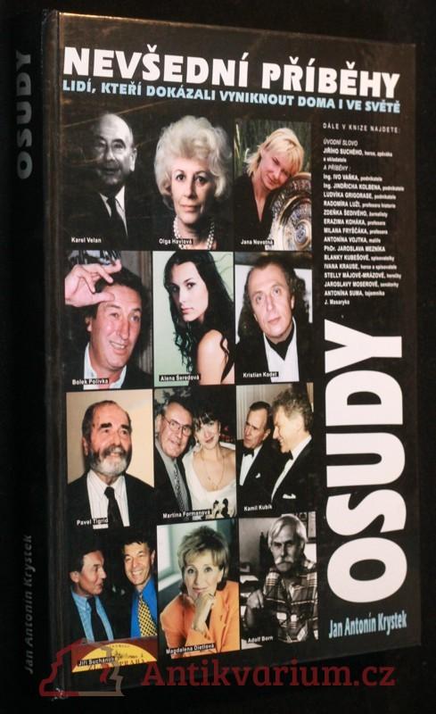antikvární kniha Nevšední příběhy lidí, kteří dokázali vyniknout doma i ve světě, 2001