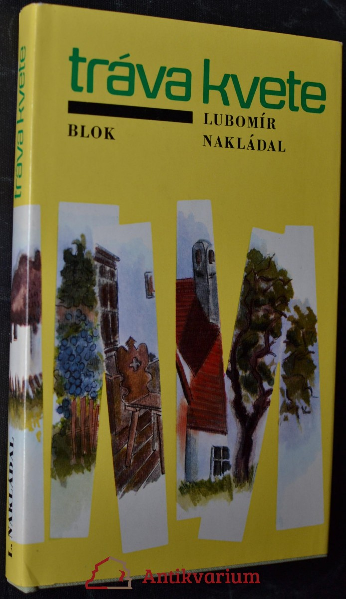 antikvární kniha Tráva kvete : [soubor povídek a črt], 1982